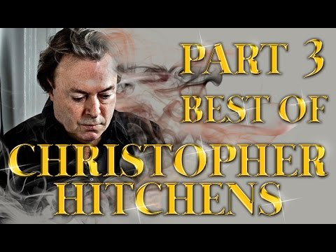 Best of Christopher Hitchens Amazing Arguments And Clever Comebacks Part 3