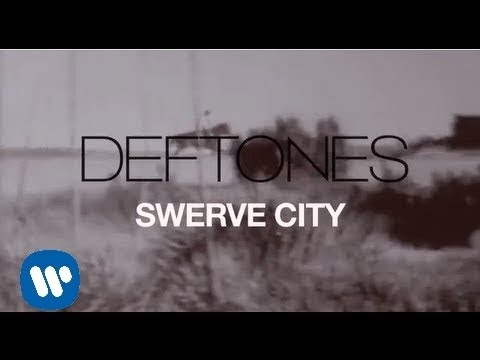 Deftones - Swerve City [Official Lyric Video]