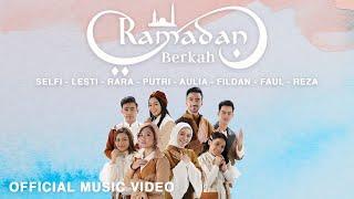 Download lagu Ramadan Berkah - Selfi, Lesti, Rara, Putri, Aulia, Fildan, Faul, Reza |
