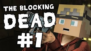 Minecraft: The Blocking Dead