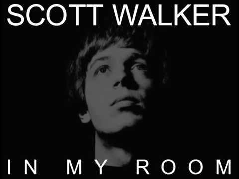 Scott Walker - In My Room