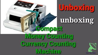 Compact Money Counting Machine # Compact Currency Bill Counting Machine Unboxing