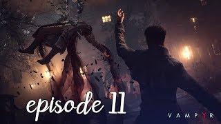Vampyr - All Cutscenes The Movie [Game Movie] Episode 11
