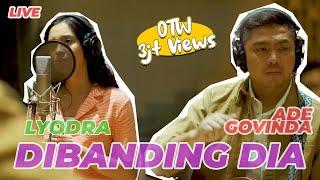 Ade Govinda X Lyodra - Dibanding Dia (Live Recording)