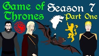 Game of Thrones: Season 7 (Part 1)