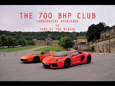 The 700bhp club | LP700 Aventador v Ford GT 720 Mirage