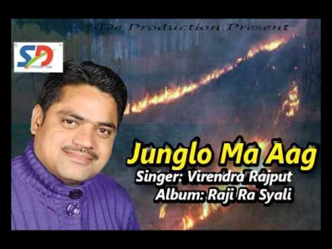 """Jungalo Ma Aag"" II Garhwali Song By Virendra Rajput II SDe Production Pvt Ltd"
