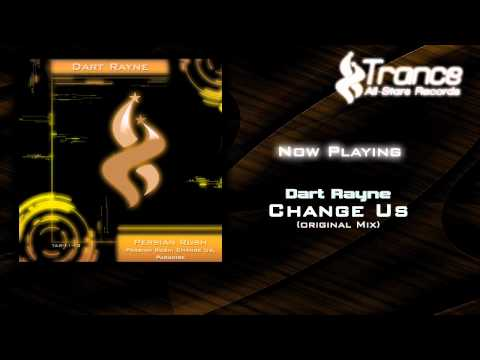 Dart Rayne - Change Us (Original Mix)