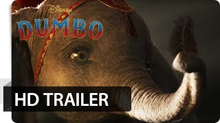 DUMBO - Offizieller Trailer (deutsch/german) | Disney HD