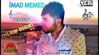 İMAD MEMED -DILéMI DIGRİ 2017 ÇIKTI