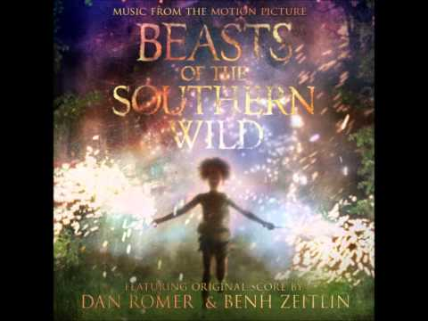 Beasts of the Southern Wild soundtrack: 14 - The Thing That Made You