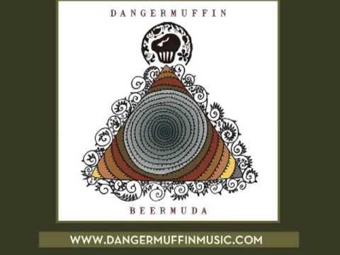 Dangermuffin - Consumin Me