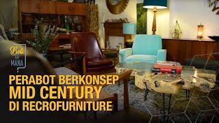 Perabot berkonsep mid century di Recro Furniture   EP01 BELI DI MANA