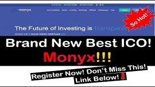 HOT NEW ICO [MONYX], FARSTCOIN, DAVOR UPDATE, MYBETTERCOIN