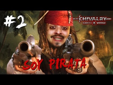 Soy Pirata - Chivalry Deadliest Warrior #2 video