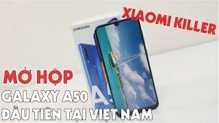 Mở Hộp Galaxy A50 thương mại Đầu tiên tại VN - 7Tr có Vân tay trong màn - Xiaomi Killer của Samsung