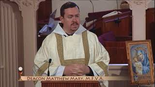 Daily Catholic Mass - 2018-05-24 - Dcn. Matthew