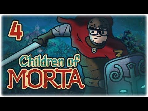 Let's Play Children of Morta | Mark, the Monk | Part 4 | Release Gameplay PC HD