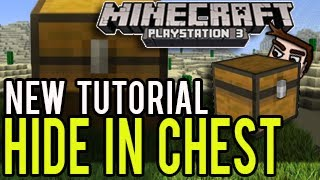 Minecraft Playstation (Tutorial) - How To Hide In Chests