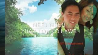 hmong neej neeg :love story Yuav Tos Koj Xwb