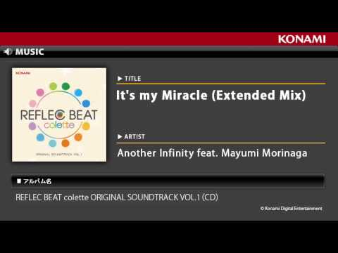 It's my Miracle (Extended Mix) / REFLEC BEAT colette ORIGINAL SOUNDTRACK VOL.1