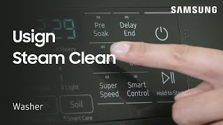 01. How to use the Steam Clean feature on your Samsung Washing Machine | Samsung US