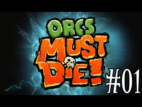 Orcs Must Die #01 - Noções básicas