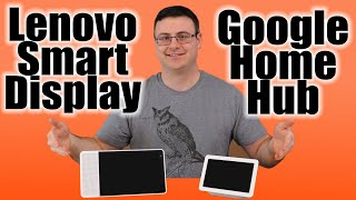 Google Home Hub Vs Lenovo Smart Display