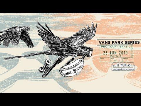 LIVE: São Paulo, Brazil | 2019 Men's & Women's Pro Tour Finals, 2019 Vans Park Series