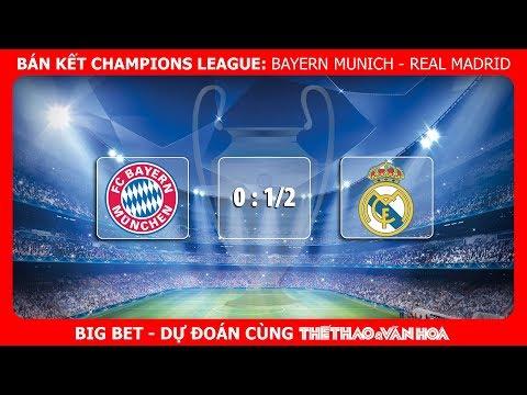 Big Bet - Bán kết Champions League: Real Madrid gục ngã trên sân Bayern Munich? thumbnail