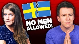 Why People Are FREAKING OUT About Men Being Banned From Sweden