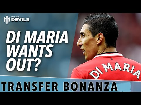 Di Maria Wants Out? | Transfer News | Manchester United