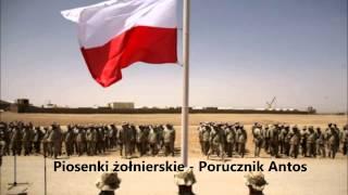 Piosenki żołnierskie - Porucznik Antos