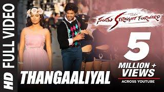 Thangaaliyal Video Song HD Santhu Straight Forward