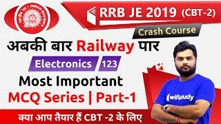 9:00 PM - RRB JE 2019 (CBT-2) | Electronics Engg by Ratnesh Sir | Most Important MCQ Series (Part-1)