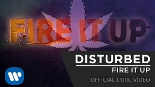 DISTURBED - Fire It Up [Lyric Video]
