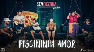 Piscininha Amor - Whadi Gama - Sem Reznha Acústico - Versão Pagode