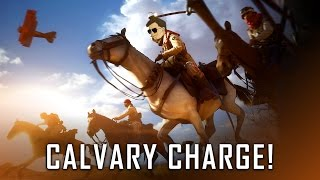 CALVARY CHARGE | Battlefield 1 Multiplayer