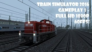 Train Simulator 2016 gameplay 1 - Full HD 1080P 60FPS!