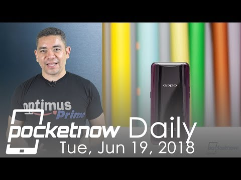 OPPO Find X Shocking Design, Galaxy Note 9 Bezels & More - Pocketnow Daily