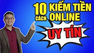 10 cách kiếm tiền online uy tín cho người mới bắt đầu | Lê Mạnh Tuân