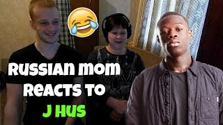 RUSSIAN MOM REACTS to J HUS (REACTION)