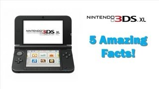 Nintendo 3DS XL - 5 Amazing Facts That You ( Probably ) Didn't Know About The Nintendo 3DS XL !!