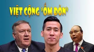 Việt cộng lãnh đủ vụ Will Nguyễn khi ngoại trưởng Hoa Kỳ Mike Pompeo nổi giận