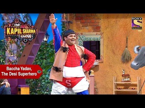 Baccha Yadav, The Desi Superhero - The Kapil Sharma Show thumbnail