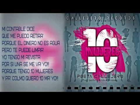 El Poeta Callejero - 10 Mujeres ( Letras Official )