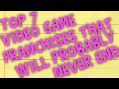 Top 7 Video Game Franchises That Will Probably Never End