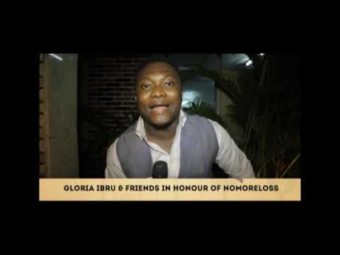 GLORIA IBRU AND FRIENDS GATHER IN HONOUR OF NOMORELOSS