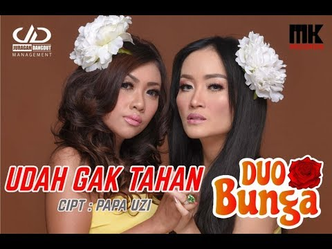 DUO BUNGA - UDAH GAK TAHAN (OFFICIAL VIDEO LYRIC ) #duobunga