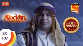 Aladdin - Ep 102 - Full Episode - 4th January, 2019
